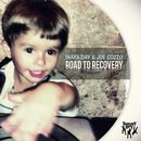 Road to Recovery/Inaya Day & Joe Cozzo