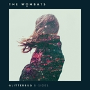 Glitterbug (B-Sides)/The Wombats