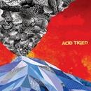 Acid Tiger/Acid Tiger