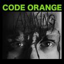 I Am King/Code Orange