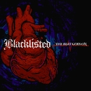 ...The Beat Goes On/Blacklisted