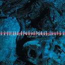Glass Bullet/The Blinding Light