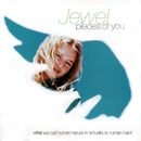 You Were Meant For Me/Jewel