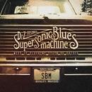 Remedy (feat. Warren Haynes)/Supersonic Blues Machine