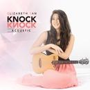 Knock Knock (Acoustic)/Elizabeth Tan
