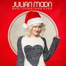 Best Christmas Ever/Julian Moon