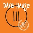 Heavy Heart/Dave Hause