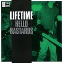 Hello Bastards/Lifetime