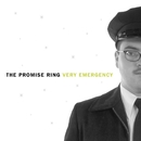 Very Emergency (Remastered)/The Promise Ring