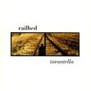 Tarantella/Railhed