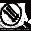 Change Is A Sound/Strike Anywhere