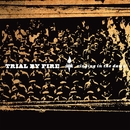Ringing In The Dawn/Trial By Fire