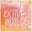 Extra Worlds/LVL UP