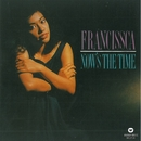 Now's The Time/Francissca Peter