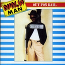 Out Pon Bail/Ninja Man