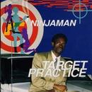 Target Practice/Ninjaman
