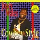 Cowboy Style/Josey Wales