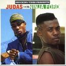 Judas Meets Ninja Ford/Judas and Ninja Ford