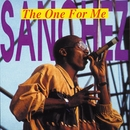 The One For Me/Sanchez