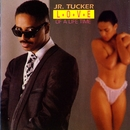 Love Of A Life Time/Junior Tucker