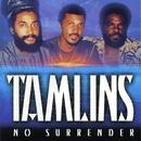 No Surrender/Tamlins