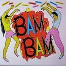 Bam Bam/Bam Bam