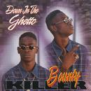Down In The Ghetto/Bounty Killer