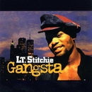 Gangsta/Lt. Stitchie