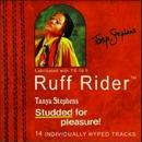 Ruff Rider/Tanya Stephens