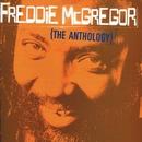 Freddie McGregor: The Anthology/Freddie McGregor