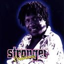 Stronger Rastaman/Mikey General