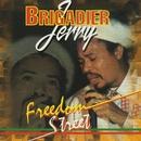 Freedom Street/Brigadier Jerry