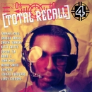Total Recall Vol. 4/Total Recall