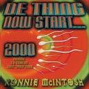 De Thing Now Start 2000/Ronnie McIntosh