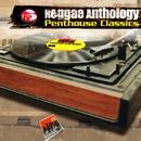 Reggae Anthology: Penthouse Classics/Reggae Anthology: Penthouse Classics