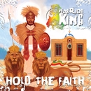 Hold The Faith/Warrior King