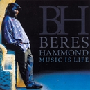 Music Is Life/Beres Hammond