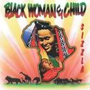 Black Woman & Child/Sizzla