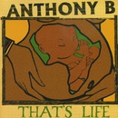 That's Life/Anthony B.