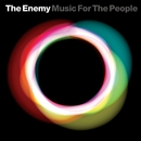 Music For The People/The Enemy