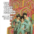 Maybe (Expanded Edition)/The Three Degrees