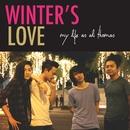 Winter's Love/My Life As Ali Thomas