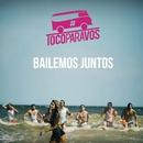 Bailemos juntos/#TocoParaVos