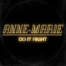 Do It Right (Official)/Anne-Marie