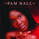 Time For Love/Pam Hall