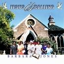 Jesus Is Calling/Barbara Jones