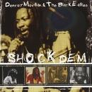 Shock Dem/Denroy Morgan & The Black Eagles