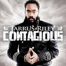 Contagious/Tarrus Riley