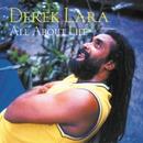 All About Life/Derek Lara