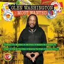 Most Wanted/Glen Washington